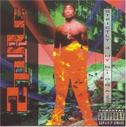 Tupac - Strictly 4 My N.I.G.G.A.Z. CD Cover Art
