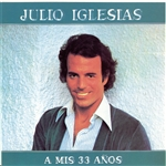 Iglesias, Julio - Mis 33 Anos CD Cover Art