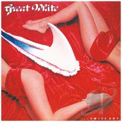 Great White - Twice Shy CD Cover Art