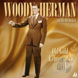 Herman, Woody - Old Gold Rehearsals 1944 CD Cover Art