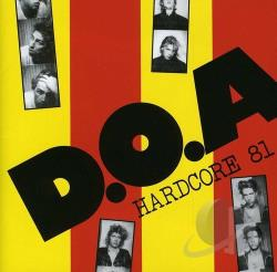 D.O.A. - Hardcore '81 CD Cover Art