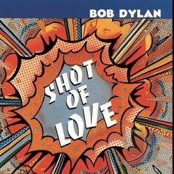 Dylan, Bob - Shot of Love CD Cover Art