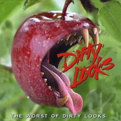 Dirty Looks - Worst of Dirty Looks CD Cover Art