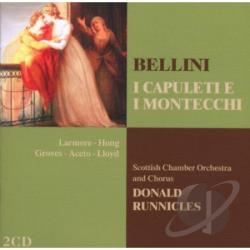 Bellini / Larmore / Runnicles / Scottish Cham Orch - Bellini: Capuleti et Montecchi CD Cover Art