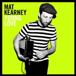 Kearney, Mat - Young Love CD Cover Art