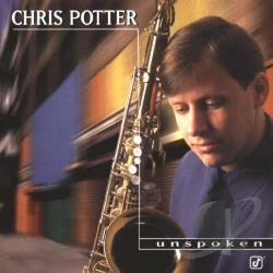 Potter, Chris - Unspoken CD Cover Art
