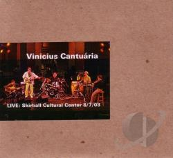 Cantuaria, Vinicius - Live: Skirball Cultural Center 8/7/03 CD Cover Art