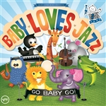 Baby Loves Jazz Band - Baby Loves Jazz: Go Baby Go! CD Cover Art
