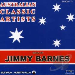 Barnes, Jimmy - Australian Classic Artists: Hits Of Jimmy Barnes CD Cover Art