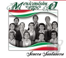 Santanera, Sonora - Mexicanisimo: 20 Exitos CD Cover Art