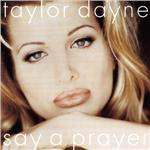 Dayne, Taylor - Dance Vault Mixes - Say a Prayer DB Cover Art