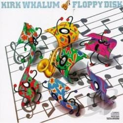 Whalum, Kirk - Floppy Disc CD Cover Art