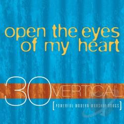 Vertical Music: Open The Eyes Of My Heart CD Cover Art