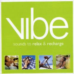 Vibe: Sounds To Relax & Recharge CD Cover Art