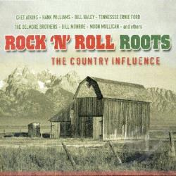 Rock 'N' Roll Roots: The Country Influence CD Cover Art