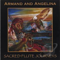 Armand & Angelina - Sacred Flute Journeys CD Cover Art