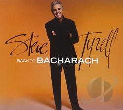 Tyrell, Steve - Back to Bacharach CD Cover Art