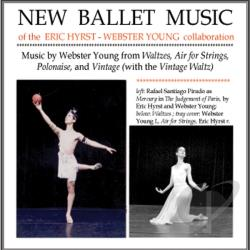 Young, Webster - New Ballet Music of the Eric Hyrst - Webster Young Collaboration CD Cover Art