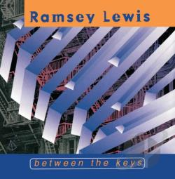 Lewis, Ramsey - Between The Keys CD Cover Art