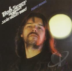 Bob Seger & the Silver Bullet Band / Seger, Bob - Night Moves CD Cover Art