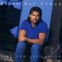 Cyrus, Billy Ray - Time For Letting Go CD Cover Art