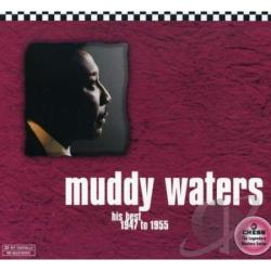 Waters, Muddy - His Best: 1947 to 1955 CD Cover Art