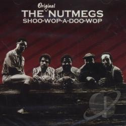 Nutmegs - Shoo-Wop-A-Doo-Wop CD Cover Art
