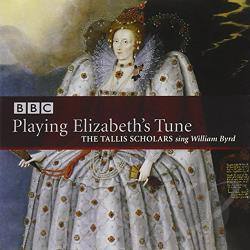Tallis Scholars - Playing Elizabeth's Tune CD Cover Art