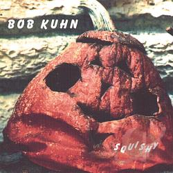 Kuhn, Bob - Squishy CD Cover Art