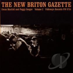 MacColl, Ewan / Seeger, Peggy - New Briton Gazette, Vol. 2 CD Cover Art