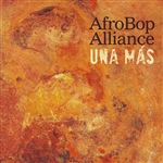 Afrobop Alliance - Una Mas CD Cover Art