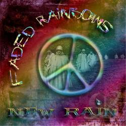 New Rain - Faded Rainbows CD Cover Art