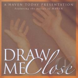 Haven - Draw Me Close CD Cover Art