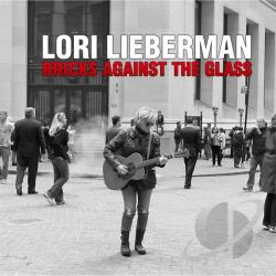 Lieberman, Lori - Bricks Against The Glass CD Cover Art