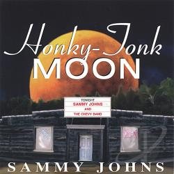 Johns, Sammy - Honky-Tonk Moon CD Cover Art