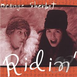 Orange Sherbet - Ridin' CD Cover Art