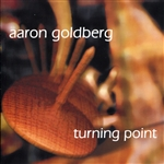 Goldberg, Aaron - Turning Point CD Cover Art