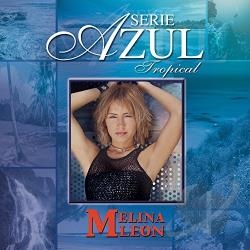 Leon, Melina - Serie Azul Tropical CD Cover Art