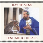 Stevens, Ray - Lend Me Your Ears CD Cover Art