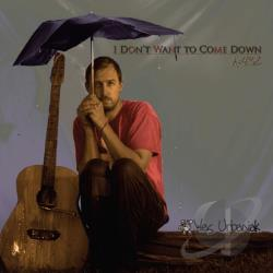 Urbaniak, Wes - I Don't Want to Come Down CD Cover Art