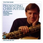 Potter, Chris - Presenting Chris Potter CD Cover Art