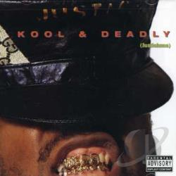 Just-Ice - Kool & Deadly CD Cover Art