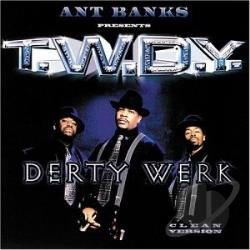 T.W.D.Y. - Derty Werk CD Cover Art