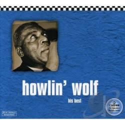 Howlin' Wolf - His Best CD Cover Art