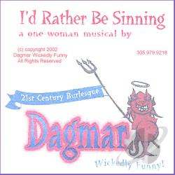 Dagmar Wickedly Funny - I'd Rather Be Sinning CD Cover Art