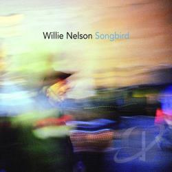 Nelson, Willie - Songbird CD Cover Art