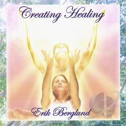 Berglund, Erik - Creating Healing CD Cover Art