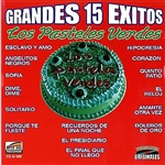Pasteles Verdes - 15 Grandes Exitos CD Cover Art