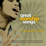 Great Worship Songs Praise Band - My Savior, My God CD Cover Art