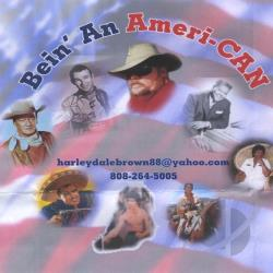 Harleydale Brown - Bein An American CD Cover Art